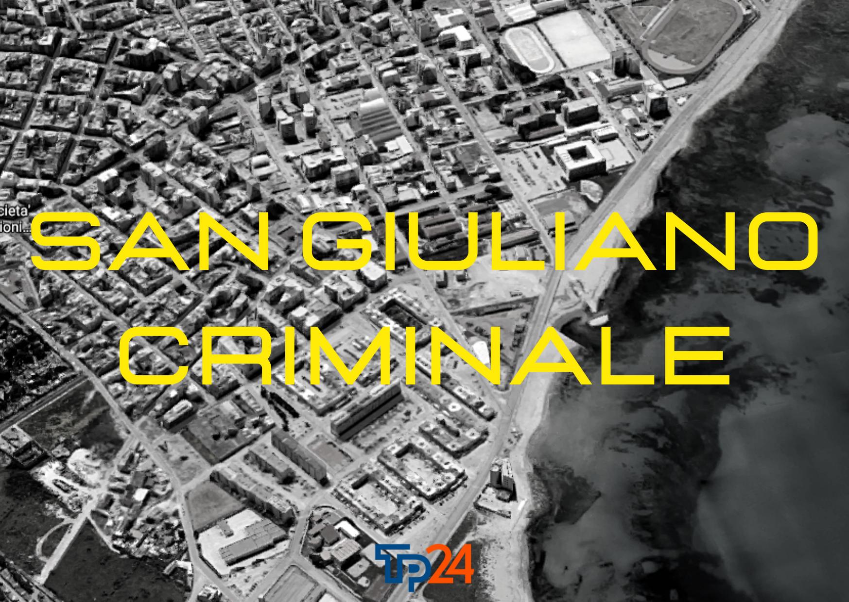 San Giuliano criminale/1. Non solo mafia. Inchiesta sulla malavita che domina Erice e Trapani